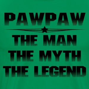PAWPAW THE MAN THE MYTH THE LEGEND T-Shirts - Men's Premium T-Shirt