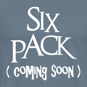 Six Pack Coming Soon GYM WORKOUT FITNESS T-Shirts - Men's Premium T-Shirt