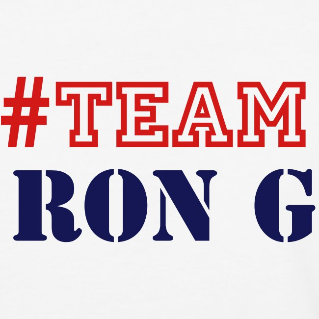 TEAM RON G  SHIRT BY RONALD RENEE