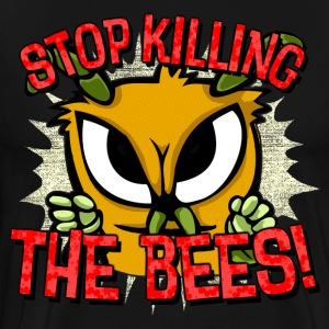 stop killing the bees! T-Shirts - Men's Premium T-Shirt