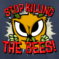Design ~ stop killing the bees!