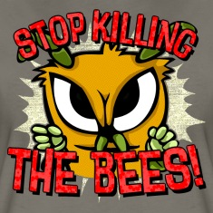 stop killing the bees! Women's T-Shirts