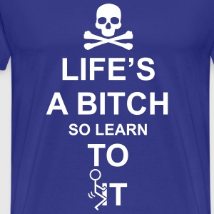 Learn To Fuck It T-Shirts - Men's Premium T-Shirt