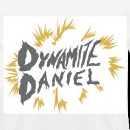 Design ~ DYNAMITE DANIEL women's premium t-shirt