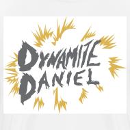 Design ~ DYNAMITE DANIEL men's premium t-shirt