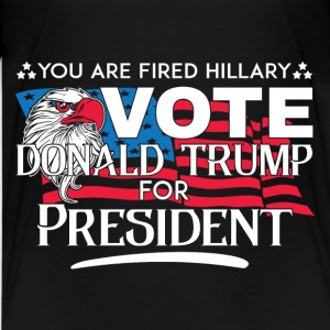 You're Fired Hillary Vote Donald Trump - Kids' Premium T-Shirt