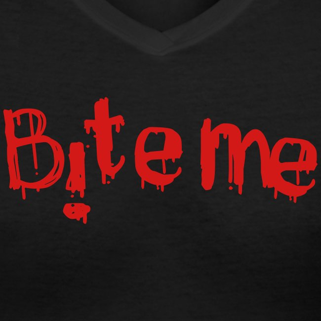 Bite me - in red