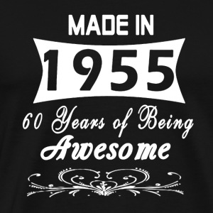 Made In 1955 - Men's Premium T-Shirt