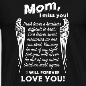 Mom I Miss You - Men's Premium T-Shirt