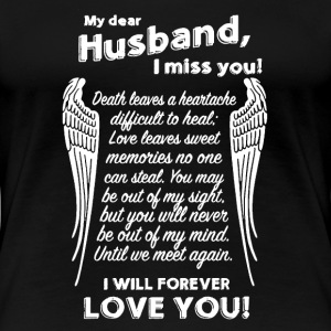 My Husband I Miss You - Women's Premium T-Shirt