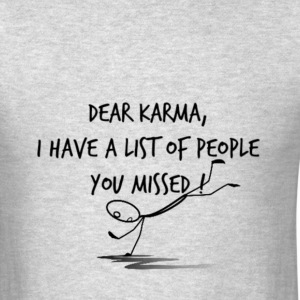 Dear Karma T-Shirts - Men's T-Shirt