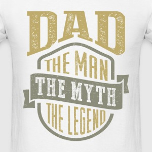 Dad. The Myth. Gift for Him! - Men's T-Shirt