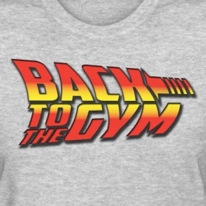 Back To The GYm - Women's T-Shirt