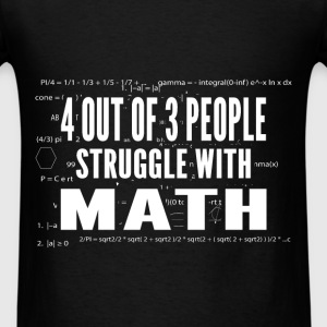 Math - Struggle - Men's T-Shirt