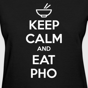 Keep calm and Eat Pho Women's T-Shirts - Women's T-Shirt