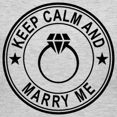 Keep Calm And Marry Me Long Sleeve Shirts