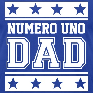 Numero Uno Dad T-Shirts - Men's T-Shirt by American Apparel