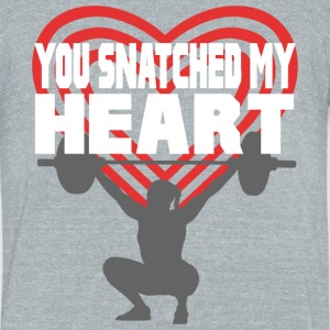 You Snatched My Heart Female Lifter T-Shirts - Unisex Tri-Blend T-Shirt by American Apparel