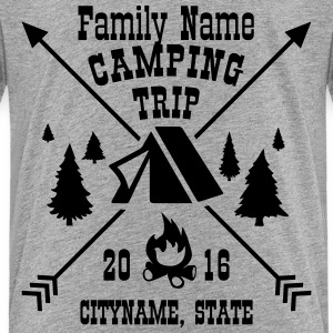 Custom Text Camping Trip Shirts Baby & Toddler Shirts - Toddler Premium T-Shirt
