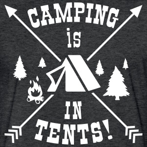 Camping Is In Tents! - Fitted Cotton/Poly T-Shirt by Next Level
