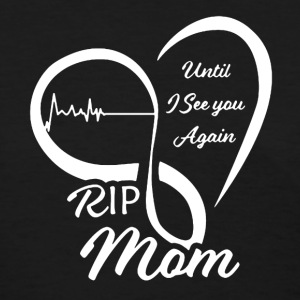 Rip Mom Shirt - Women's T-Shirt