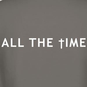 All the time Long Sleeve Shirts - Crewneck Sweatshirt