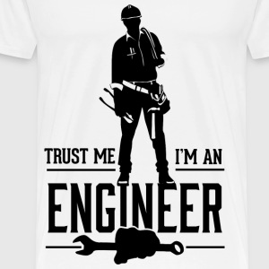 Trust me Im an Engineer - Men's Premium T-Shirt