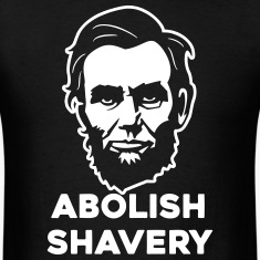 Abolish Shavery T-Shirts