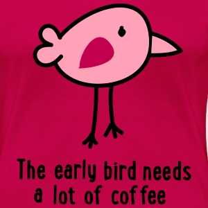 early bird Women's T-Shirts - Women's Premium T-Shirt