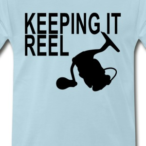 Reel t shirts spreadshirt for Keep it reel fishing