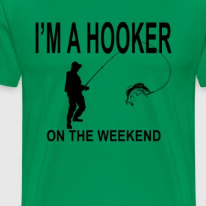 hooker_on_the_weekend_tshirt_ - Men's Premium T-Shirt