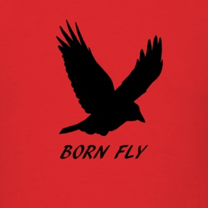 Born Fly - Men's T-Shirt