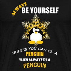 Always Be A Penguin