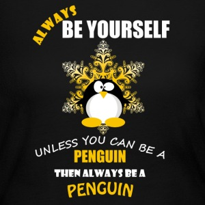 Always Be A Penguin - Women's Long Sleeve Jersey T-Shirt