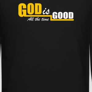 God Is Good All The Time - Crewneck Sweatshirt