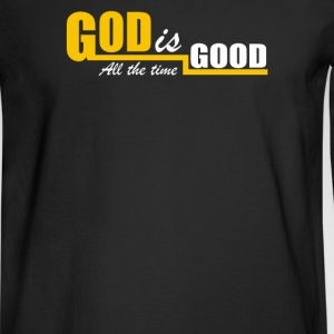 God Is Good All The Time - Men's Long Sleeve T-Shirt