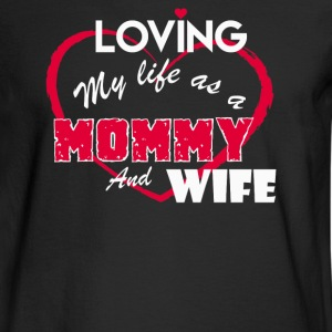 Loving Mommy And Wife - Men's Long Sleeve T-Shirt