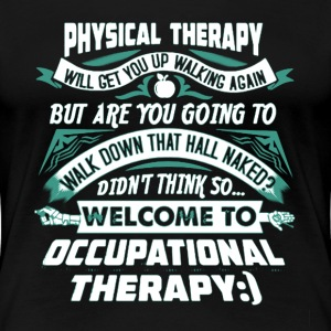 THERAPIST Shirt   - Women's Premium T-Shirt