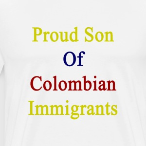 proud_son_of_colombian_immigrants T-Shirts - Men's Premium T-Shirt
