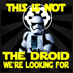 Not The Droid You're Lookin For - Men's Premium T-Shirt