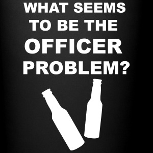 What Seems to Be the Officer Problem? Mugs & Drinkware - Full Color Mug