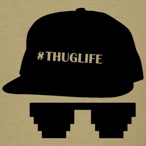 #THUGLIFE - Men's T-Shirt