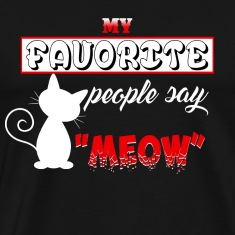 Favorite People Say Meow