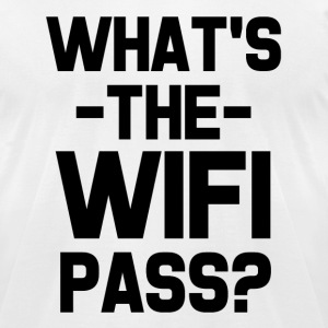 What's the WIFI password? funny saying shirt - Men's T-Shirt by American Apparel