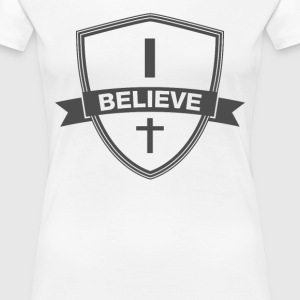 I believe - Women's Premium T-Shirt