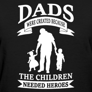 Father's Day Shirt - Women's T-Shirt