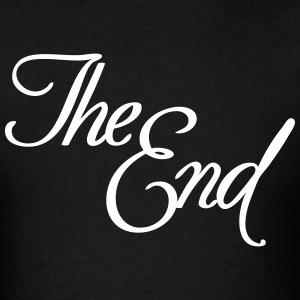 The End T-Shirts - Men's T-Shirt