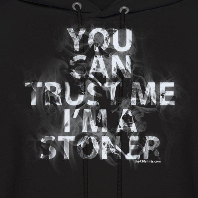 trust me, i'm a stoner - Hoodie / male