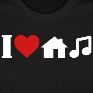 I Love House Music T-Shirt Women's T-Shirts - Women's T-Shirt