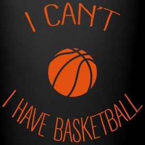 I can't I have Basketball Mugs & Drinkware - Full Color Mug